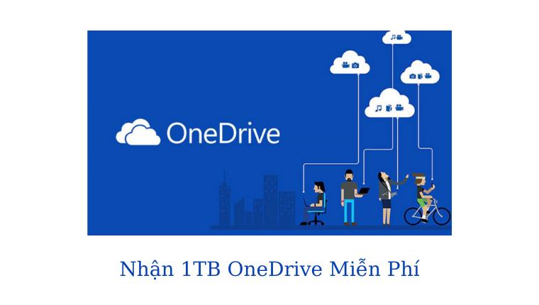 Nhận 1TB Onedrive
