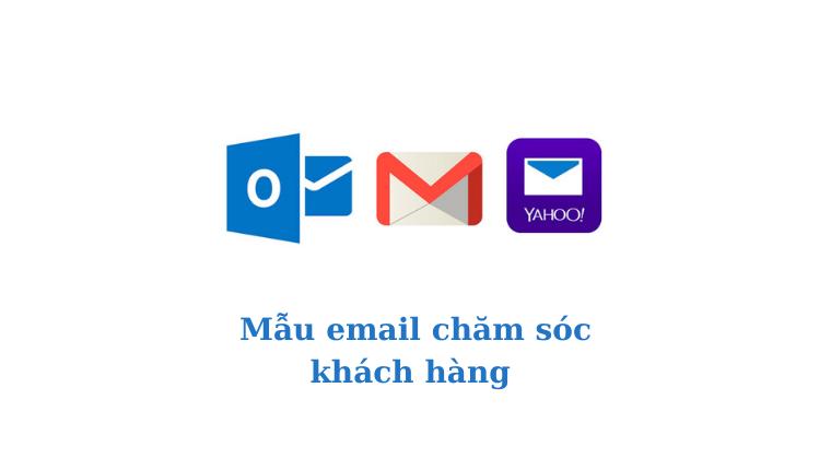 Email chăm sóc khách hàng